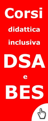 Corsi didattica inclusiva DSA e BES